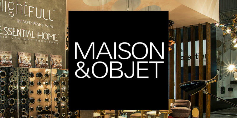 Trade Shows Not to Miss Maison et Objet September Edition! (FEAT) maison et objet september Trade Shows Not to Miss: Maison et Objet September Edition! Trade Shows Not to Miss Maison et Objet September Edition FEAT