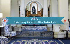 HBA Bringing A Fresh Taste To Hospitality Interior Design hospitality interior design HBA: Bringing A Fresh Taste To Hospitality Interior Design HBA Bringing A Fresh Taste To Hospitality Interior Design 240x150