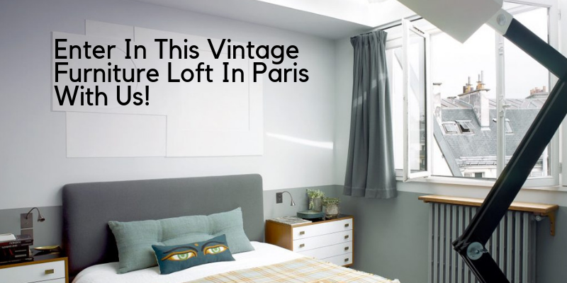 vintage furniture Enter In This Vintage Furniture Loft In Paris With Us! brunch 2 800x400