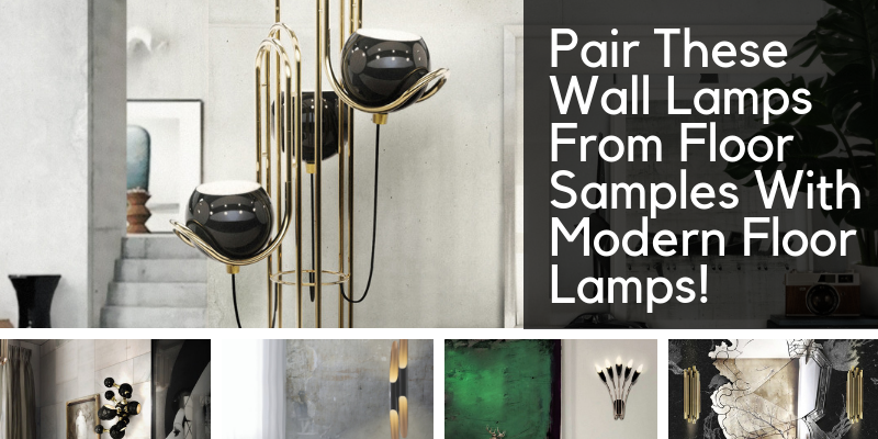 floor samples Pair These Wall Lamps From Floor Samples With Modern Floor Lamps! brunch 5