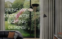 Spring 2020: Elevate your Decor With Fabulous 5 Lighting Designs! spring 2020 Spring 2020: Elevate your Decor With Fabulous 5 Lighting Designs! capa semana12 240x150
