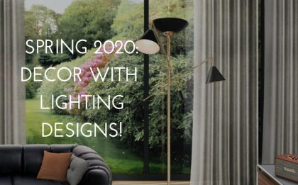 Spring 2020: Elevate your Decor With Fabulous 5 Lighting Designs! spring 2020 Spring 2020: Elevate your Decor With Fabulous 5 Lighting Designs! capa semana12 420x261  Home capa semana12 420x261